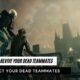 revive dead teammates in bloodhunt